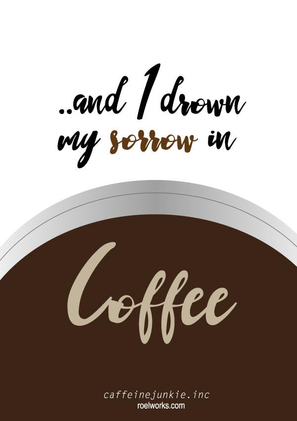 caffeine-junkie-sorrow